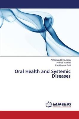 Oral Health and Systemic Diseases
