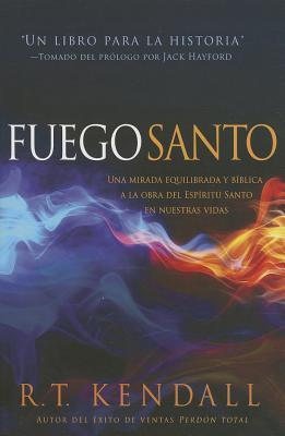 Fuego santo / Holy Fire
