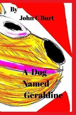 A Dog Named Geraldine.