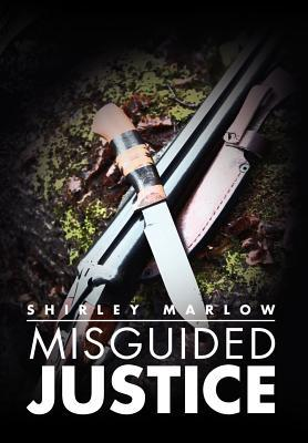 Misguided Justice
