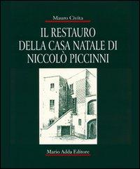 Il restauro della casa natale di Niccolò Piccinni