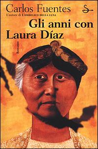 Gli anni con Laura Díaz