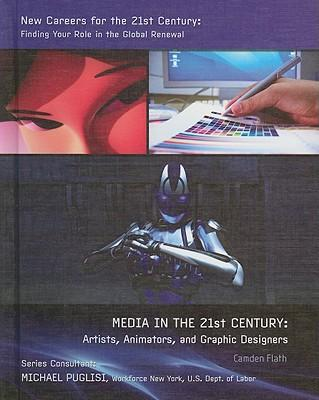 Media in the 21st Century