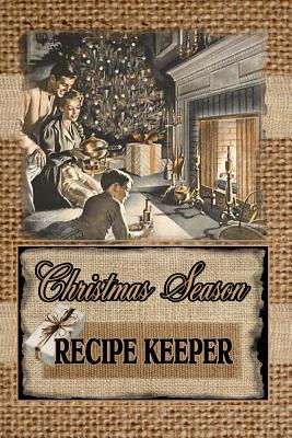 Christmas Season RECIPE KEEPER