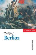 The life of Berlioz