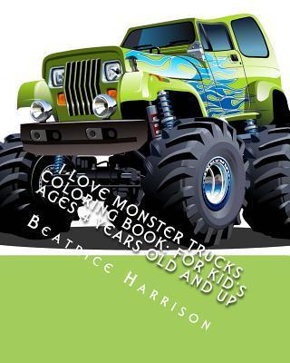 I Love Monster Trucks Coloring Book