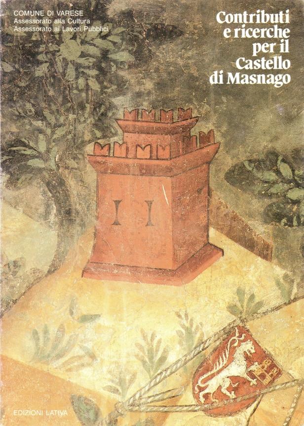 Contributi e ricerche per il Castello di Masnago