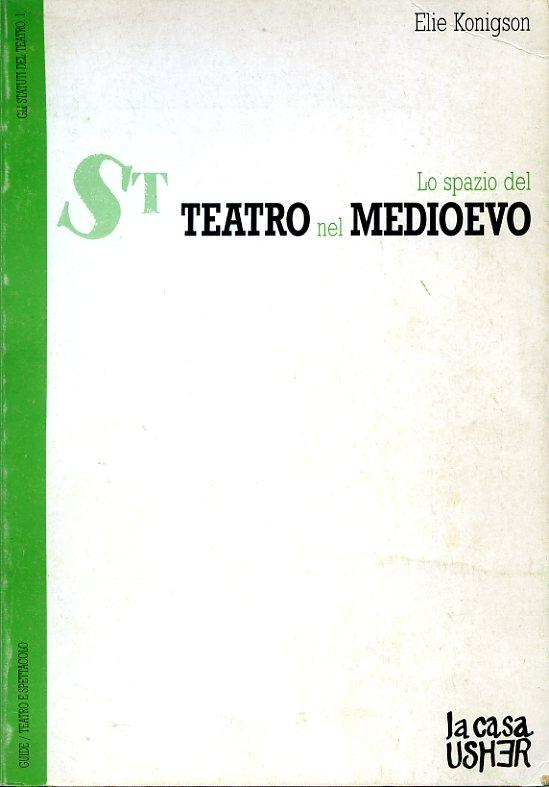 Lo spazio del teatro nel medioevo