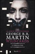 Wild cards: L'origine