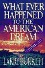 Whatever Happened to the American Dream