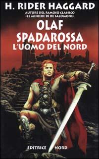 Olaf Spadarossa l'uomo del nord