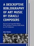 A descriptive bibliography of art music by Israeli composers