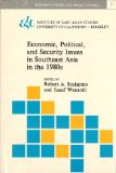 Economic, Political and Security Issues in Southeast Asia in the 1980s