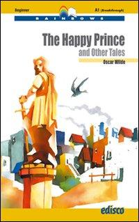 The happy prince and other tales. Con CD Audio. Con espansione online