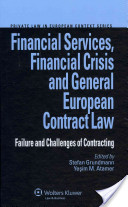Financial Services, Financial Crisis and European Contract Law