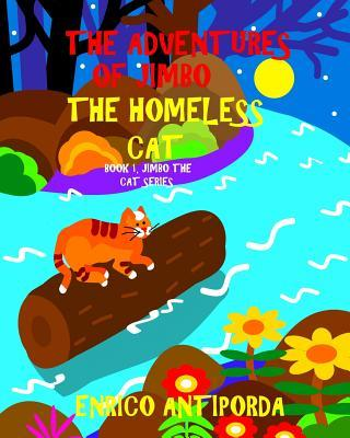 The Adventures of Jimbo, the Homeless Cat