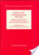 Byzanz und Ostmitteleuropa 950 - 1453