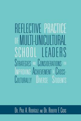 Reflective Practice of Multi-Unicultural School Leaders