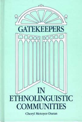 Gatekeepers in Ethnolinguistic Communities