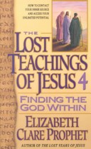 The Lost Teachings of Jesus 4