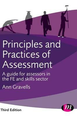 Principles and Practices of Assessment