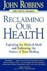 Reclaiming Our Health