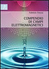 Compendio di campi elettromagnetici