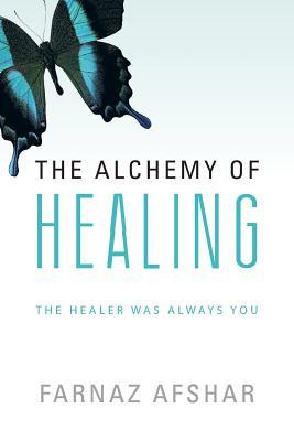 The Alchemy of Healing