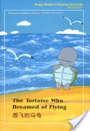 The tortoise who dreamed of flying