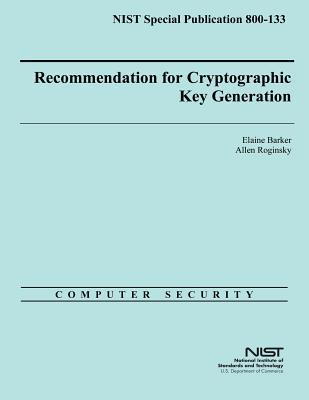 Nist Special Publication 800-133 Recommendation for Cryptographic Key Generation