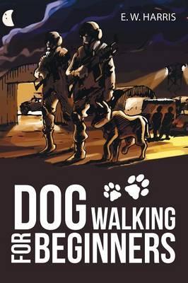 Dog Walking for Beginners