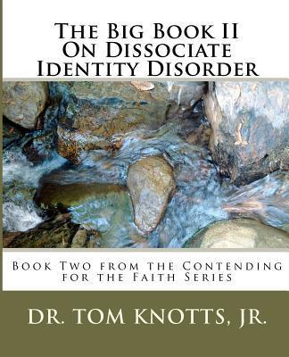 The Big Book on Dissociate Identity Disorder II