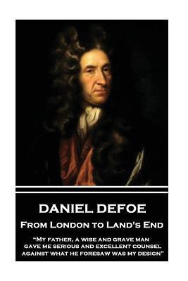 Daniel Defoe - From London to Land's End