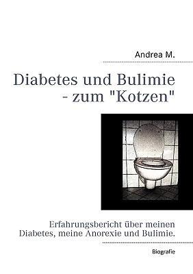 Diabetes und Bulimie - zum Kotzen