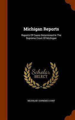 Michigan Reports
