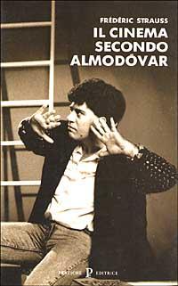 Il cinema secondo Almodóvar