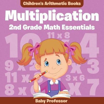 Multiplication 2Nd Grade Math Essentials   Children's Arithmetic Books