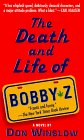 Death and Life of Bo...