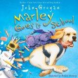 Marley Goes to Schoo...