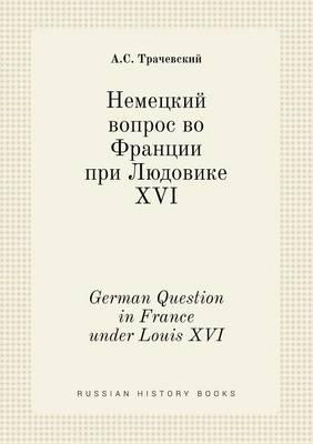 German Question in France Under Louis XVI