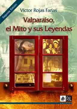 Valparaíso, el mito...