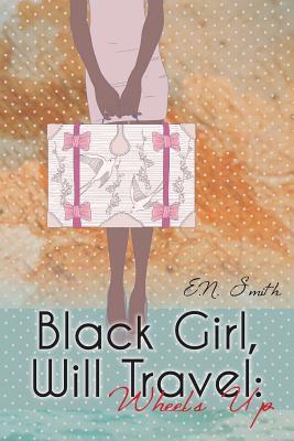 Black Girl, Will Travel