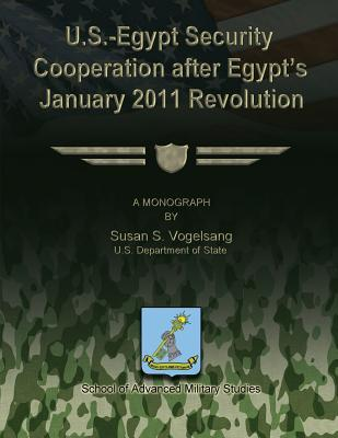 U.s.-egypt Security Cooperation After Egypt's January 2011 Revolution