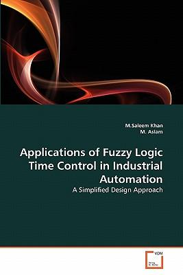Applications of Fuzzy Logic Time Control in Industrial Automation