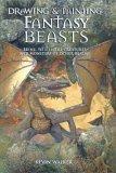 Drawing & Painting Fantasy Beasts