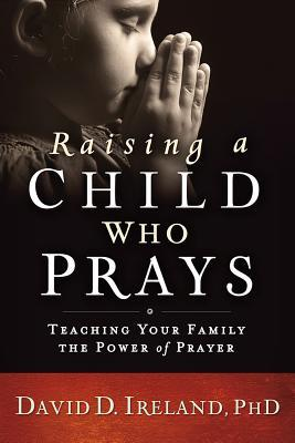 Raising a Child Who Prays