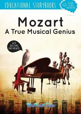 Mozart, a true musical genius
