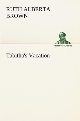Tabitha's Vacation