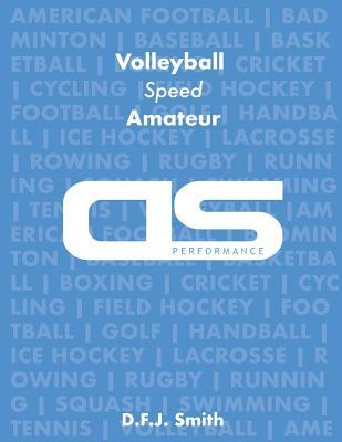 Ds Performance Strength & Conditioning Training Program for Volleyball, Speed, Amateur