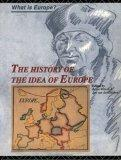 The History of the Idea of Europe